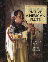 Book - The Art of Native American Flute by Nakai and Demars