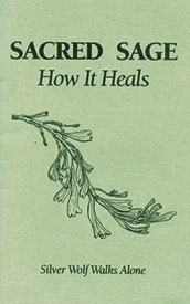 Sacred Sage. How it heals