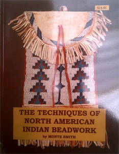 The techniques of North American Beadwork by Smith